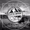 Eclectic FM Vol. 004 - ASO Guest Mix