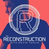 Episode 156 (DnB Special) - The Reconstruction with David Thulin