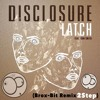 Disclosure - Latch feat. Sam Smith (Brox-Bit Remix 2Step) [>>>☛BUY☛☛DOWNLOAD FREE