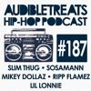 Audible Treats Hip Hop Podcast 187