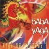Baba Yaga (Баба Яга) - So Ends Another Day (Ой, то не вечер, то не вечер)
