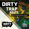 Dirty Trap Beats [10 Construction Kits, MIDI, Presets] *Royalty Free Instrumentals / Beats* mp3