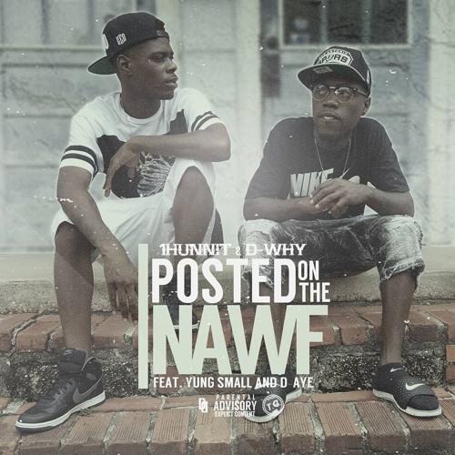 Thumbnail Nawfwest Posted On Da Nawf Feat Yung Small X Hitmaker D Aye