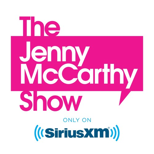The Jenny McCarthy Show by SiriusXM Entertainment | Free Listening