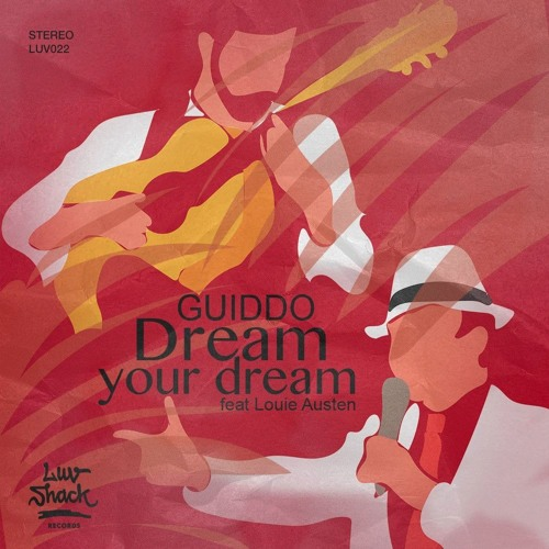 Dream Your Dream feat. Louie Austen