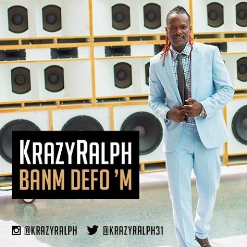 Krazy Ralph - Banm Defo'm! (July 2016)