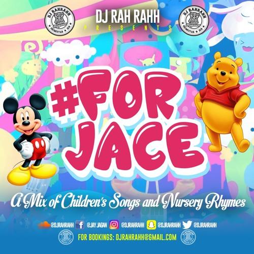 DJ RaH RahH - #ForJace by djrahrahh | Free Listening on