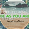 Benjaxz Ft. Mike Posner - Be As You Are (Tropical Chill)