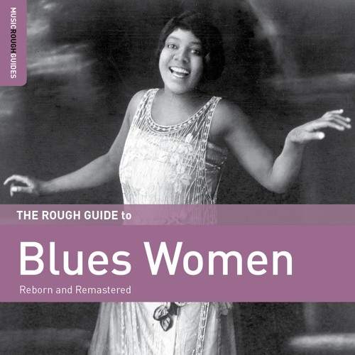 Ruth Willis: Man Of My Own (taken from The Rough Guide To Blues Women)