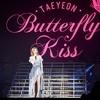 Taeyeon - Time Spent Walking Through Memories (Butterfly Kiss Concert)