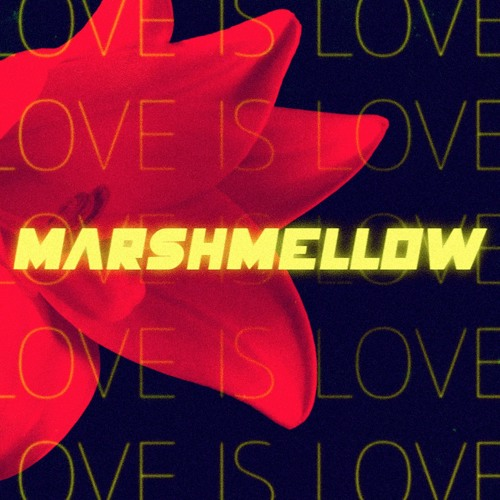Marshmellow - Love Is Love (Album)