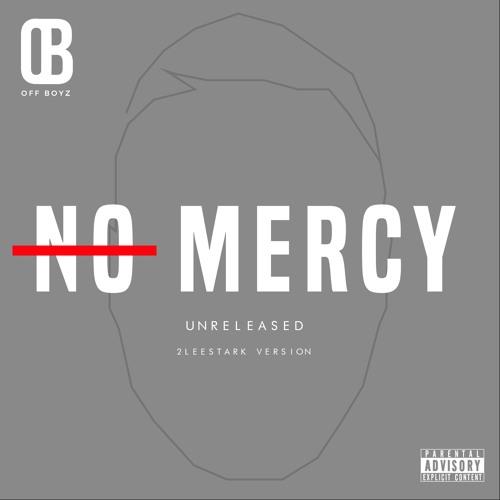 No Mercy (Unreleased Version)