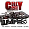 Celly Cel - The Lost Tapes - (Album Sampler)