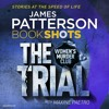 Women's Murder Club: The Trial by James Patterson (audiobook extract) read by
