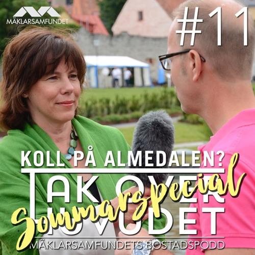 11. Koll på Almedalen?