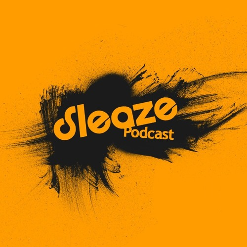 Locomatica - Sleaze Podcast 069