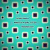 Fatima Yamaha - Whats A Girl To Do (Redondo Edit)