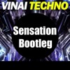 Vinai - Techno (Sensation Bootleg) (FREE DOWNLOAD)