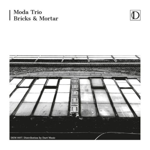 Sequelle by Moda Trio (from 'Bricks and Mortar')