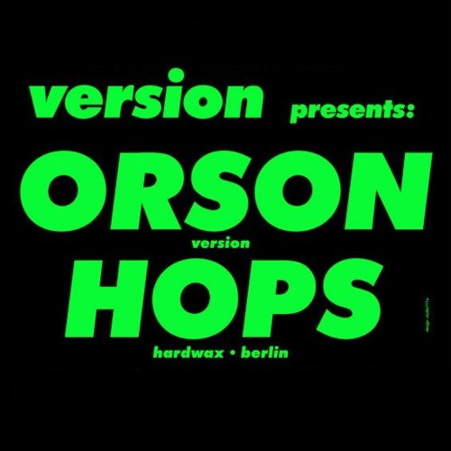 VERSION on BCR RIP - ORSON spinnin N4 Dubplate / HOPS shout-out