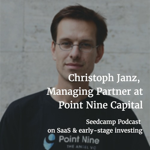 Christoph Janz, Managing Partner at Point Nine Capital