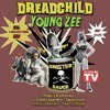 """Sinister Sauce"" - DREADCHILD  Ft. Young Zee, Aswad Mikal, Swigga da Don (Dirty)"