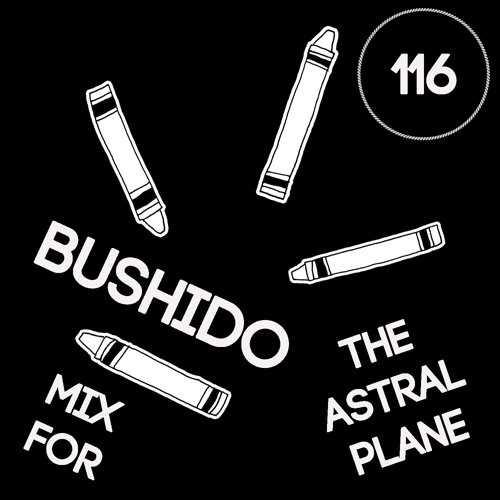 Bushido Mix For The Astral Plane