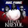 "Fel AN Kreyol"" Anael Jeannis Feat Baky Popile & Barbie Magic Girls"