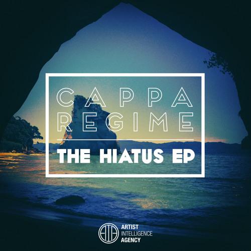 Cappa Regime - The Hiatus