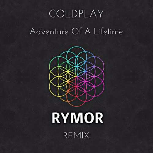 Coldplay - Adventure of a Lifetime - First Live