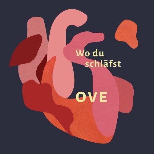 Ove - Wo Du Schläfst