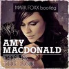 Amy Macdonald - This Is The Life (Mark Foxx Bootleg)[FREE DOWNLOAD]