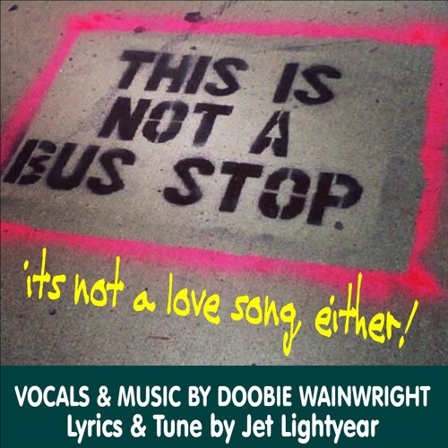 07: This is Not A Bus Stop - Doobie Wainwright