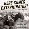 Here Comes Exterminator! by Eliza McGraw, Narrated by Nicol Zanzarella