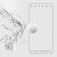 Kastis Torrau & Donatello - Report Continues'16