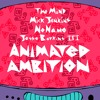 "theMIND ft. Mick Jenkins, Noname & Jesse Boykins III - ""Animated Ambition"""