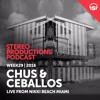 WEEK29 16 Chus & Ceballos Live From Nikki Beach Miami