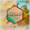 Download Foreign Lights - Far Away (Original Mix) [Fuzzy Recordings] Mp3