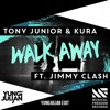 Tony Junior & KURA - Walk Away (YUNGJULIAN Edit)
