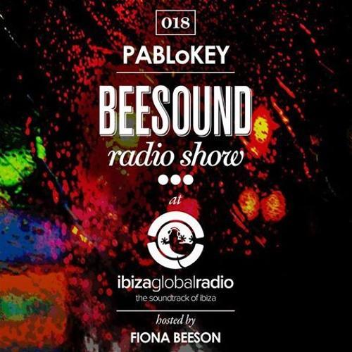 PABLoKEY @ Beesound Radio Show On Ibiza Global Radio