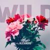 Wild - Troye Sivan ft. Alessia Cara (Cover by Alexa Alejandro)