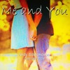 Me And You Mp3 14 07 2016