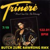 HOW CAN WE BE WRONG - TRINERE (BUTCH ZURC RAWRONG RMX) - 122.01 BPM