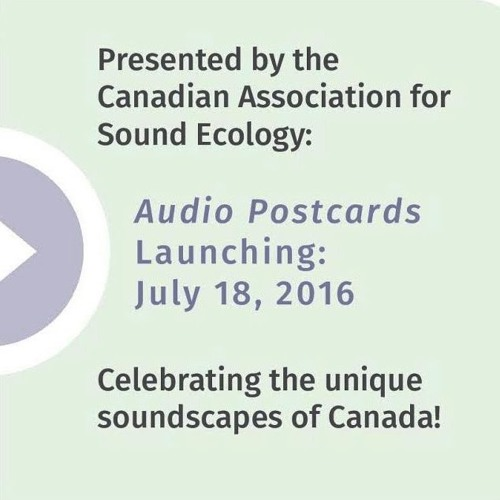 Audio Postcards Canada: A Podcast Introduction