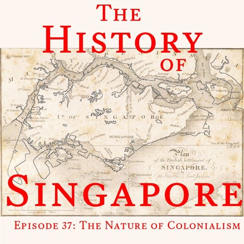 Episode 37: The Nature of Colonialism