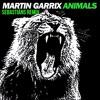 Animals Martin Garrix [Sebastiáns Remix]