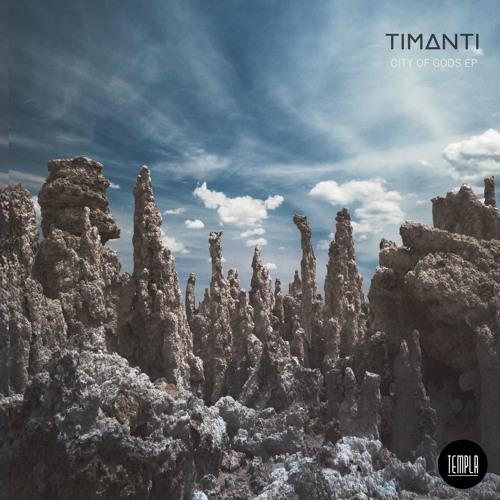 TIMANTI - City Of Gods EP [TEMPLR]