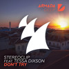 Stereoclip feat. Tessa Dixson - Don't Try [OUT NOW] mp3