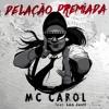 Mc Carol - Delação Premiada (prod. Leo Justi)