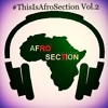 #ThislsAfrosection Vol. 2 Hosted by @DJSharks7